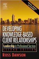 Developing Knowledge-Based Client Relationships 2nd Edition
